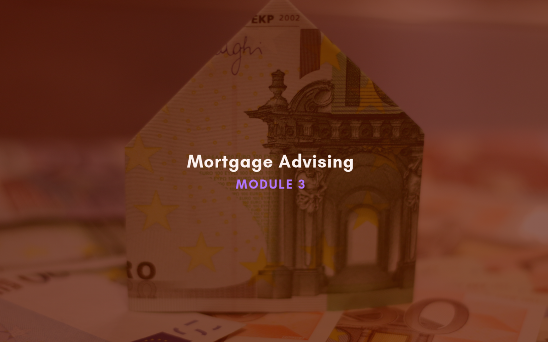 Unit 7 : Assessment Of Mortgage Advice Knowledge